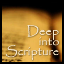 Deep into Scripture