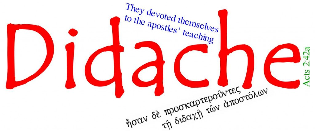 The Didache was the owner's manual for the 1st century church...