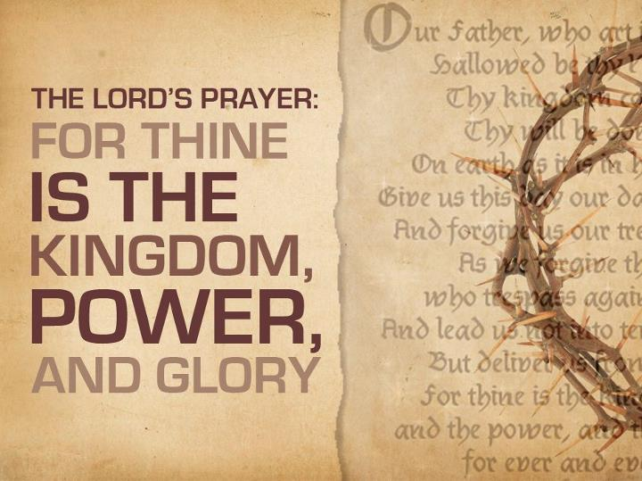 these words, added to the original Lord's prayer, are from the Didache...